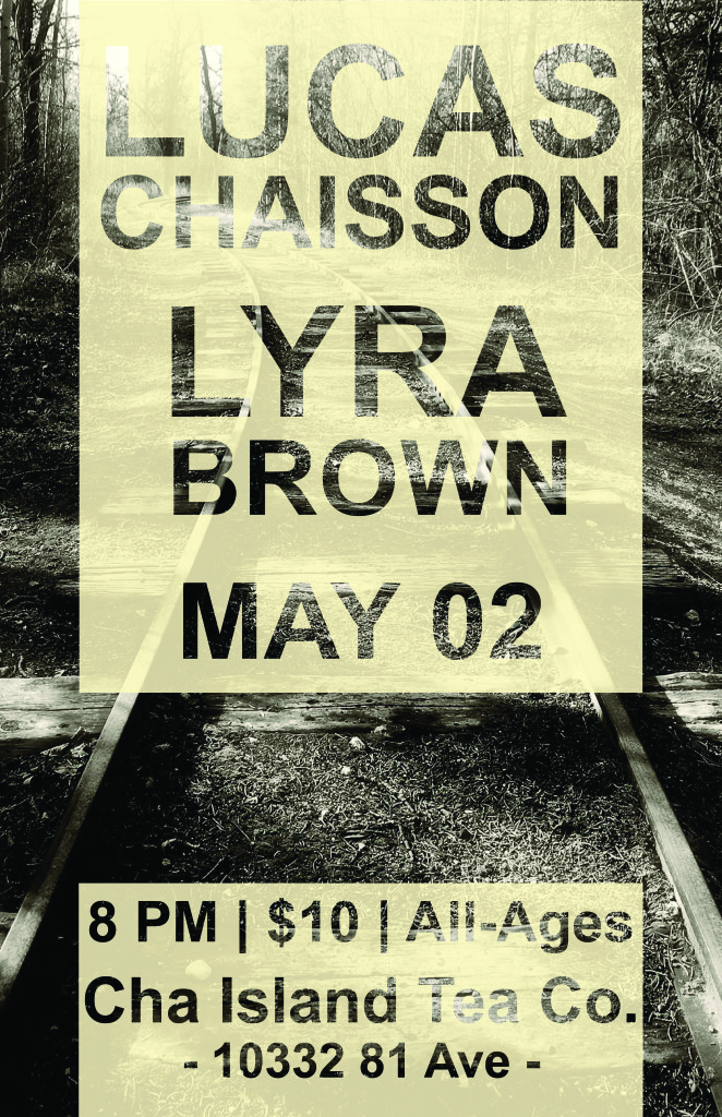 March Music Inc. presents: Lucas Chaisson and Lyra Brown - May 2nd @ Cha Island Tea Co.